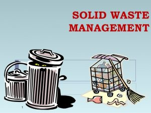 Solid waste managment - Urban and Industrial solid waste management